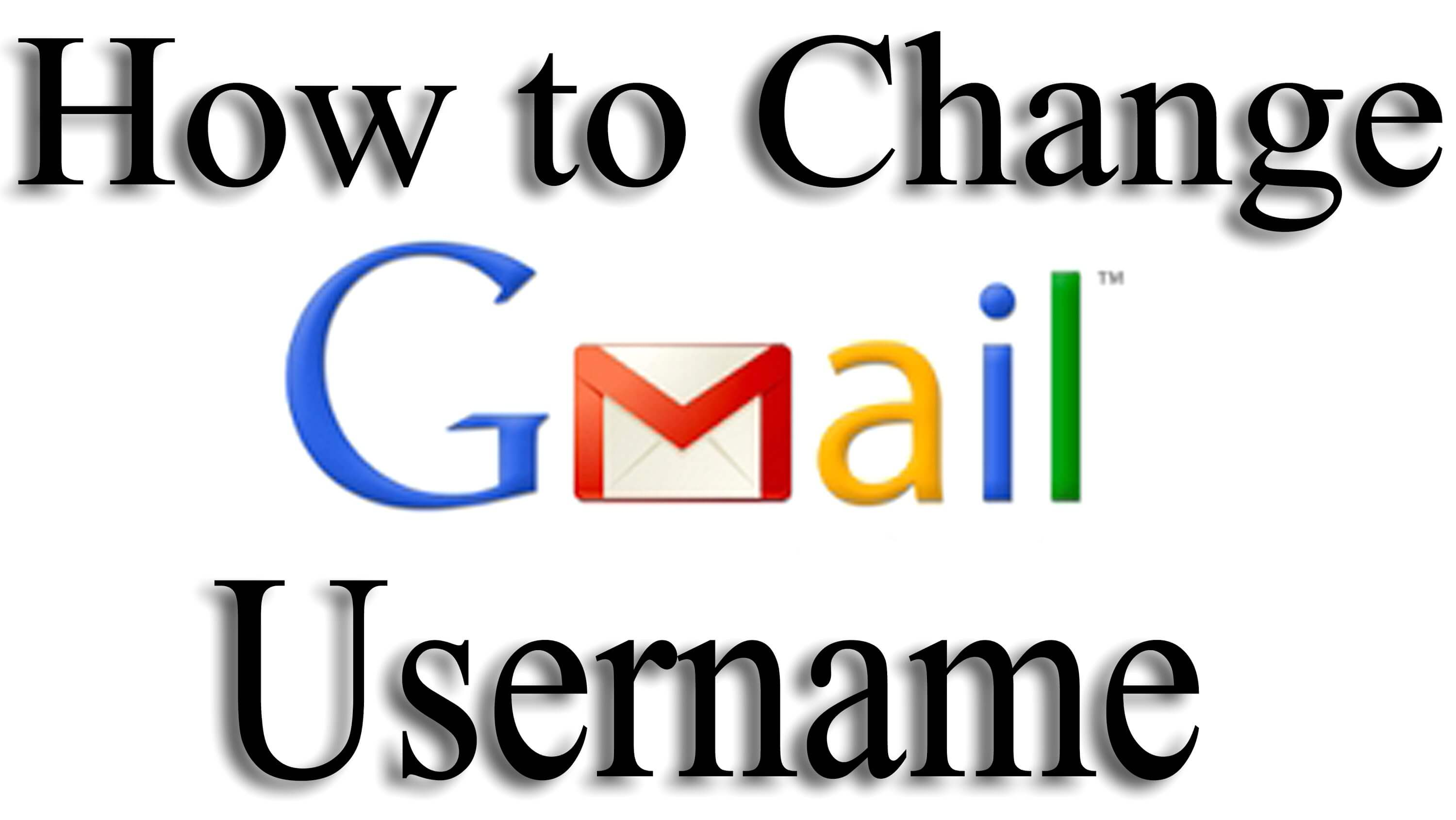 how to change gmail username in android